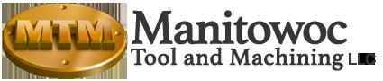 Manitowoc Tool & Machining, LLC